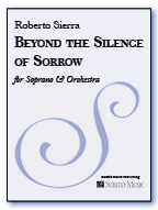 Beyond the Silence of Sorrow for soprano & orchestra