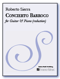 Concierto Barroco concerto for guitar & orchestra (piano reduction)