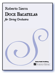 Doce Bagatelas (Twelve Bagatelles) for string orchestra - Click Image to Close