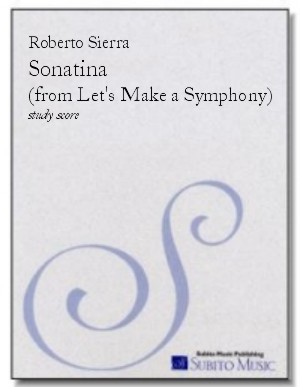 Sonatina (from Let's Make a Symphony ) for orchestra