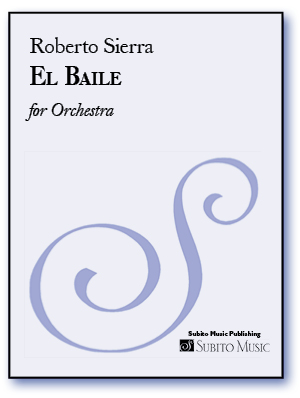 El Baile for Orchestra