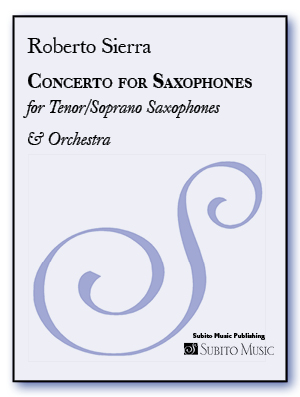 Concerto for Saxophones for for Tenor / Soprano Sax & Wind Ensemble