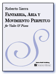 Fanfarria, Aria y Movimiento Perpetuo for violin & piano