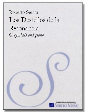 Los Destellos de la Resonancia for cymbals & piano