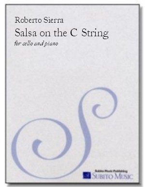 Salsa on the C String for cello & piano