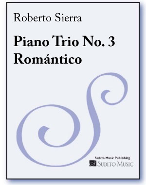 Piano Trio No. 3 Romántico - Click Image to Close