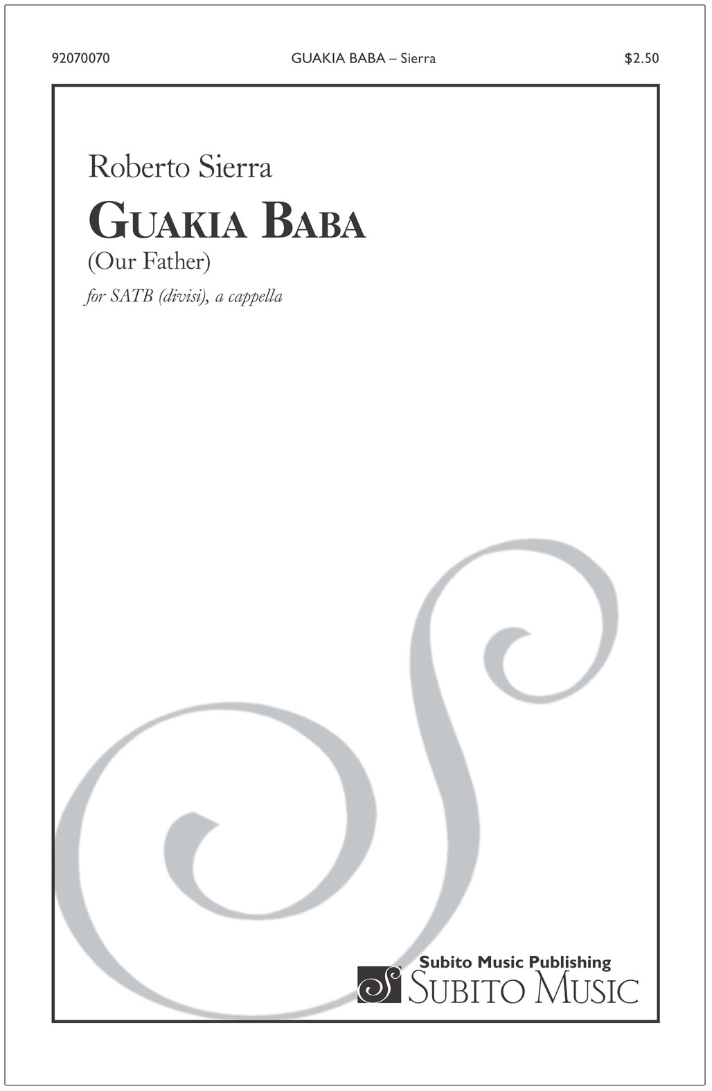 Guakía Baba for SATB chorus - Click Image to Close