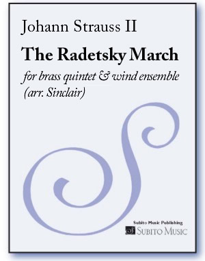 Radetsky March, The for brass quintet & wind ensemble (arr. Sinclair) - Click Image to Close