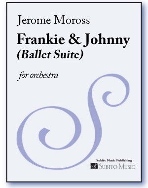 Frankie & Johnny (Ballet Suite) for orchestra