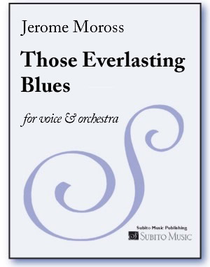Those Everlasting Blues for voice & orchestra