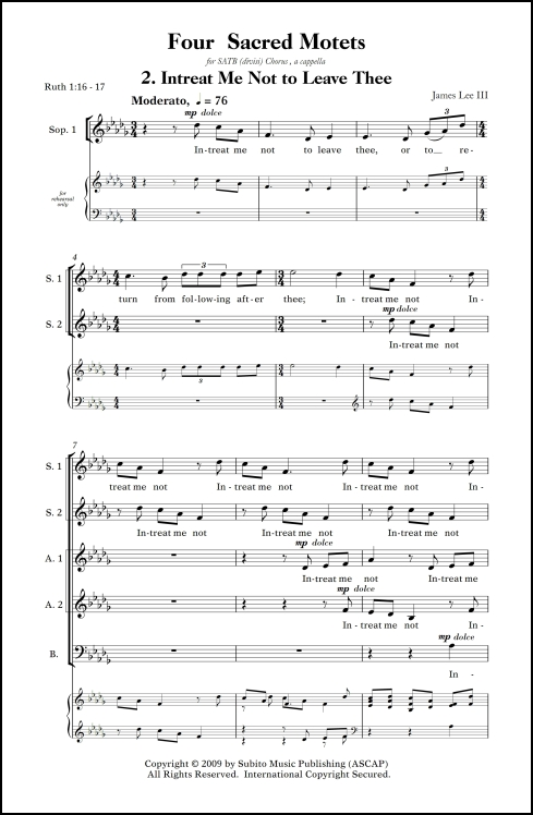 Four Sacred Motets: 2. Intreat Me Not to Leave Thee for SATB (divisi) chorus, a cappella