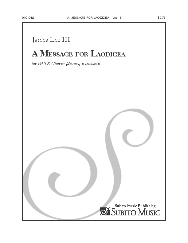 A Message for Laodicea for SATB Chorus, a cappella