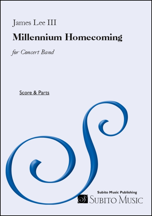 Millennium Homecoming for Concert Band