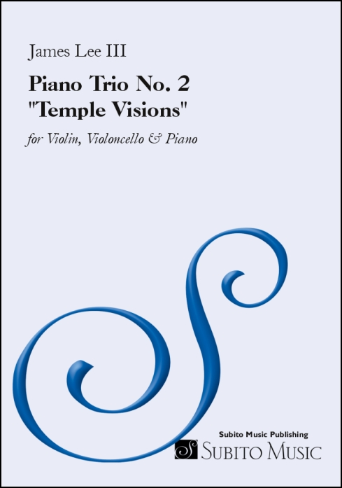 "Piano Trio No. 2 ""Temple Visions"" for Violin, Violoncello & Piano"