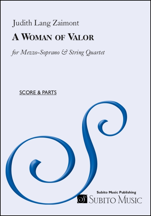 Woman of Valor, A for mezzo-soprano & string quartet