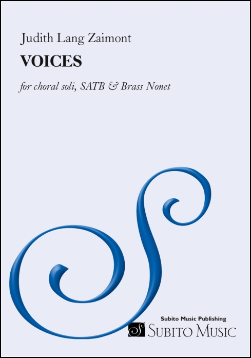 VOICES for choral soli, SATB chorus, brass nonet, percussion & synthesizer