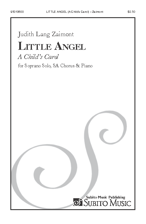 Little Angel (A Child's Carol) for Soprano Solo, SA Chorus & Piano