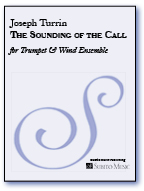 Sounding of the Call, The for Solo Trumpet & Wind Ensemble