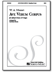 Ave Verum Corpus for Mixed Chorus & Organ