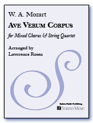 Ave Verum Corpus for Mixed Chorus & String Quartet