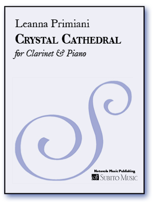 Crystal Cathedral for Clarinet & Piano - Click Image to Close