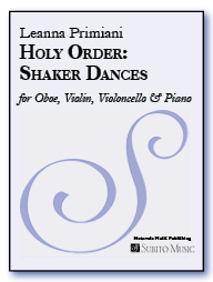 Holy Order: Shaker Dances (Original version) for Oboe, Violin, Violoncello, Piano