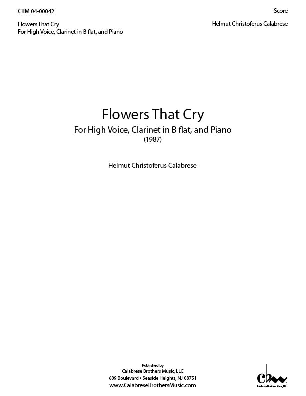 Flowers That Cry for High Voice, Clarinet in B Flat, Piano