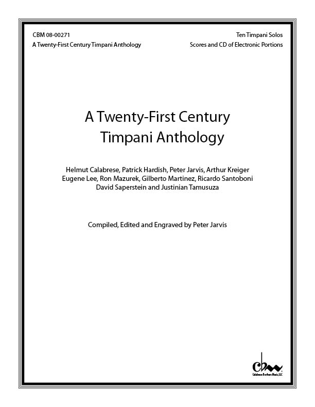 A Twenty-first Century Timpani Anthology (CD) for Timpani & Electronic sounds
