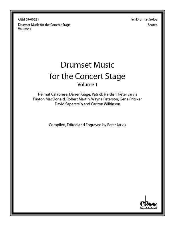 Drumset Music for the Concert Stage: Volume 1 for Drumset