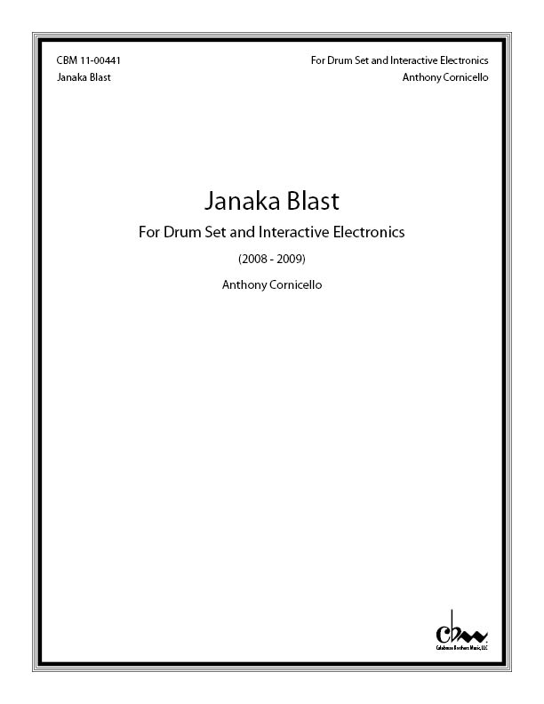 Janaka Blast for Drum Set & Interactive Electronics