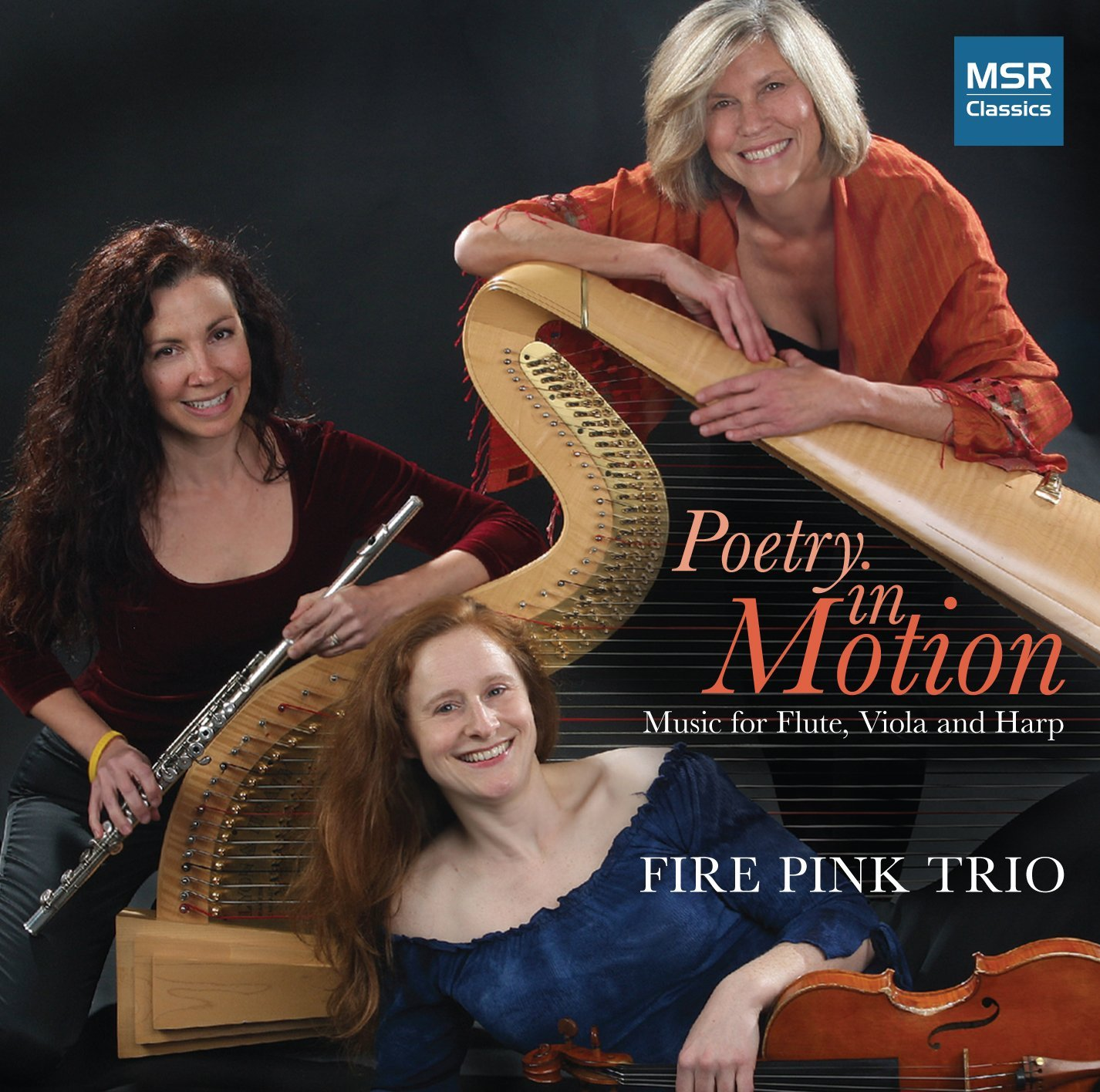 Poetry in Motion: Music for Flute, Viola and Harp (Fire Pink Trio)