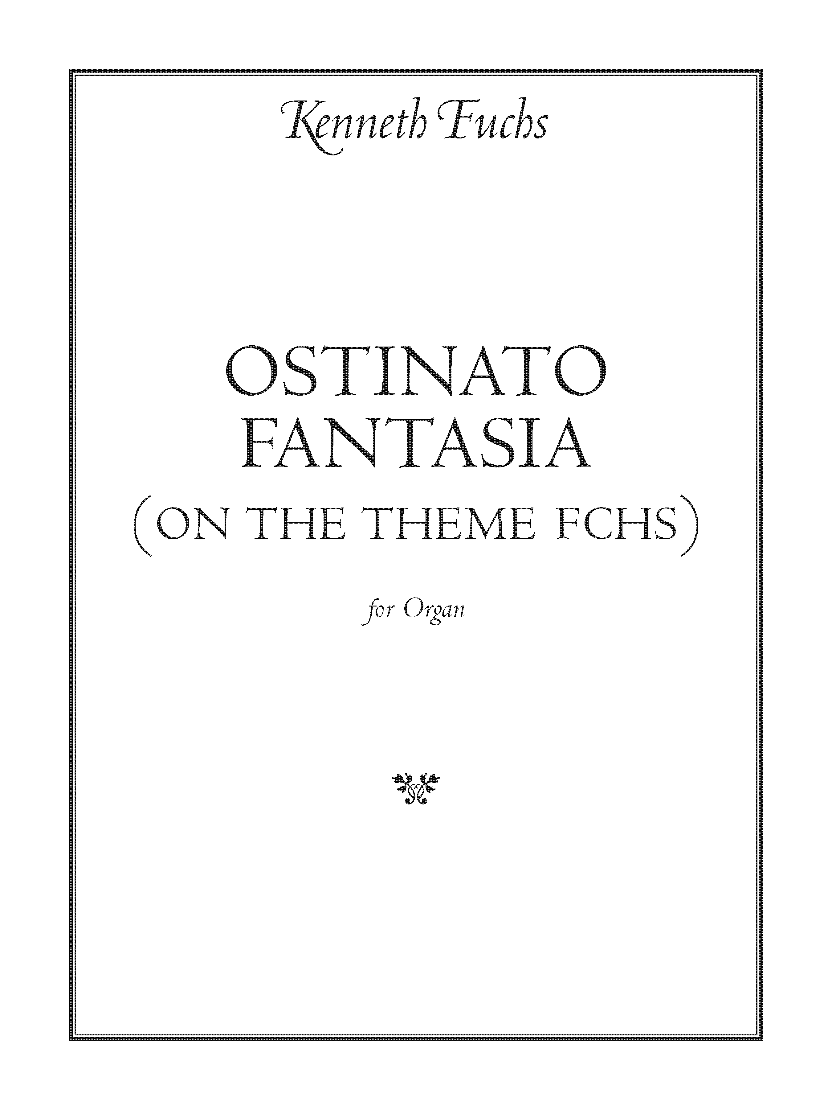 Ostinato Fantasia for Organ