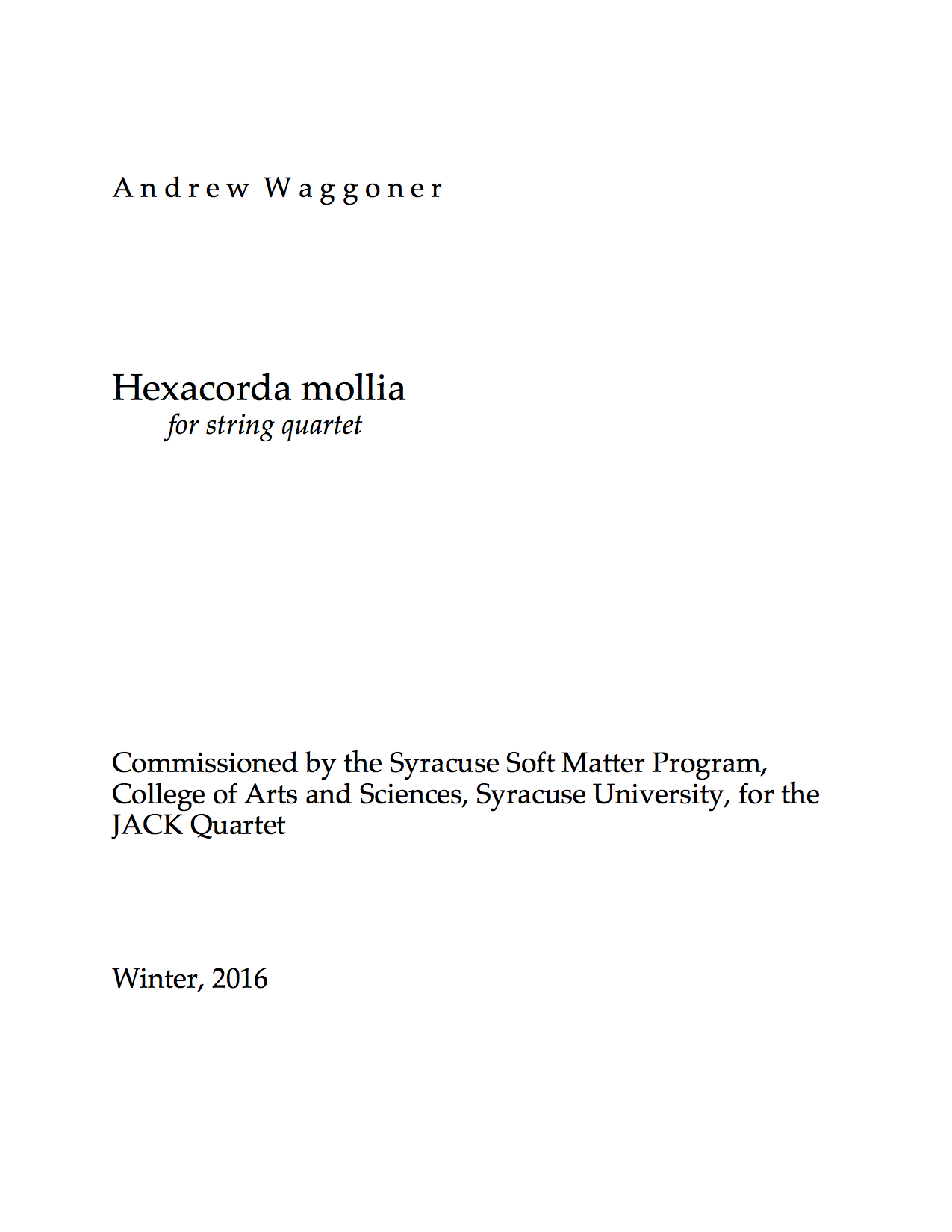 Hexachorda mollia for String Quartet