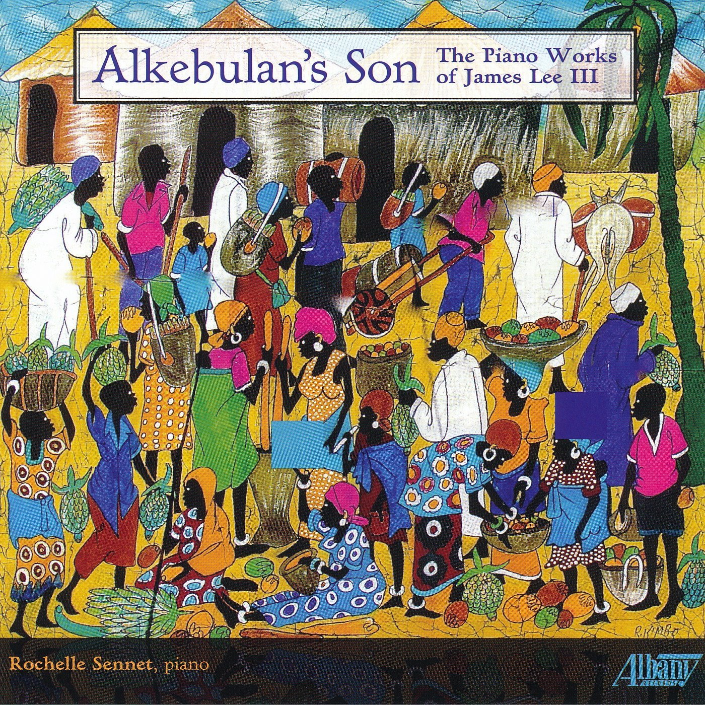 Alkebulan's Son: The Piano Works of James Lee III - Click Image to Close