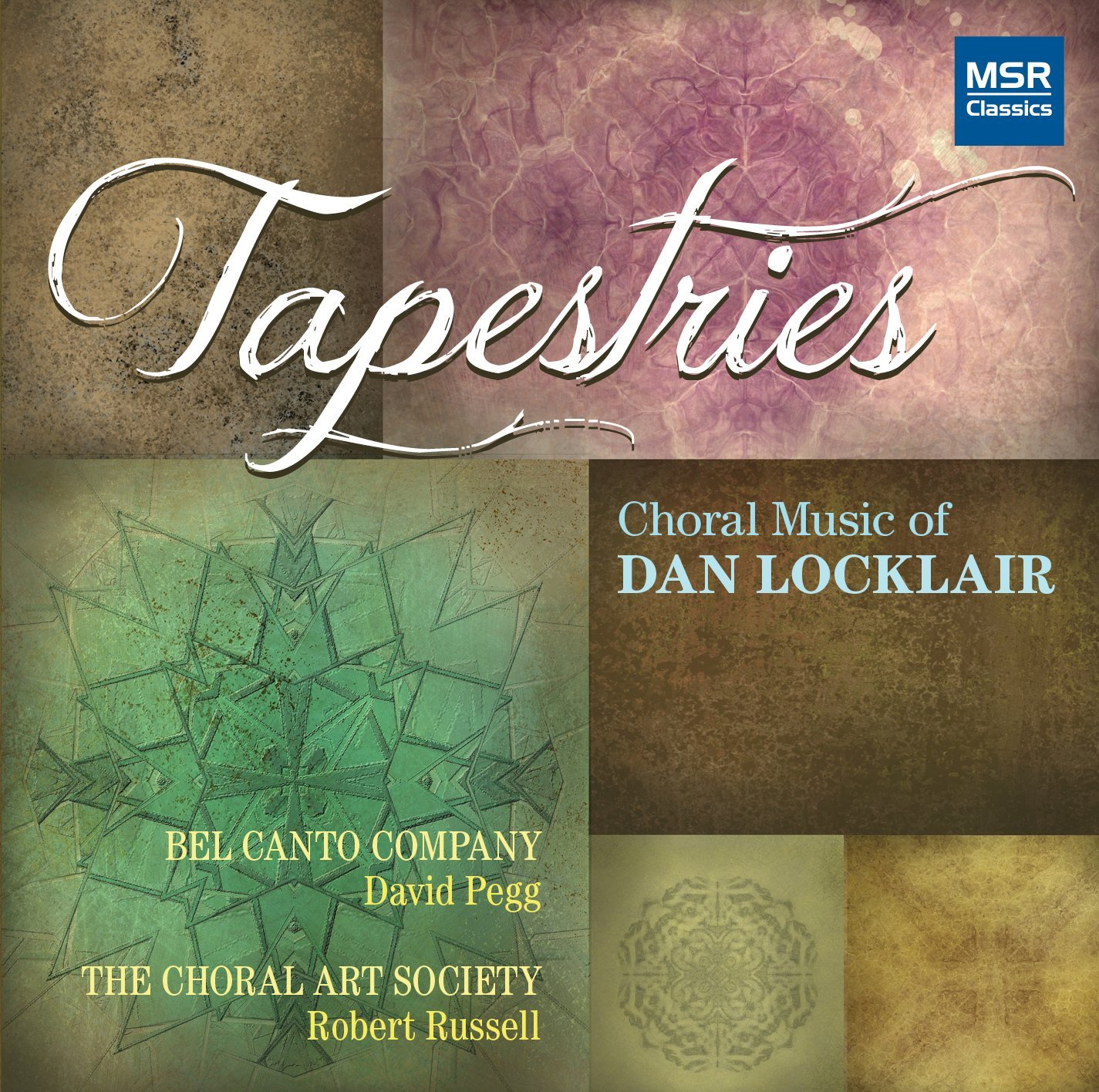 Tapestries: Choral Music of Dan Locklair [2CD] - Click Image to Close