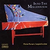 Into the Millennium: The Harpsichord In The 20th Century [CD]