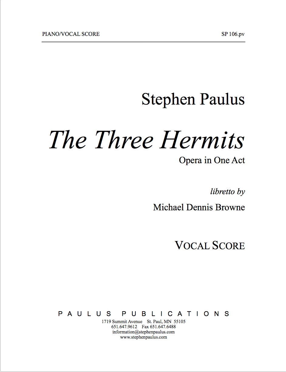 Three Hermits, The for Mixed Chorus, 2 Sopranos, Mezzo-Soprano, 3 Tenors, Baritone & Piano (reduction)
