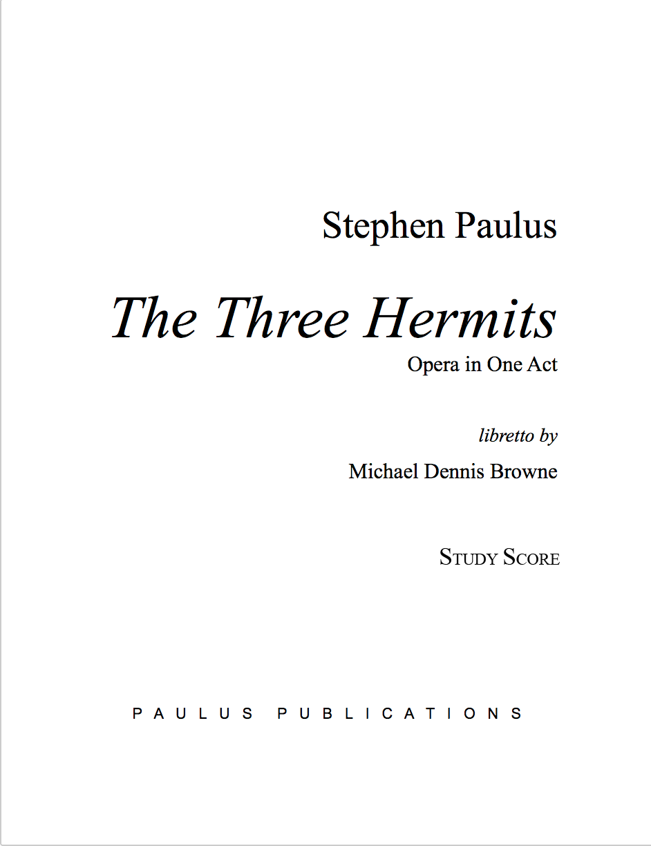 Three Hermits, The for Soloists, Chorus & Orchestra