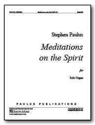 Meditations on the Spirit for Organ