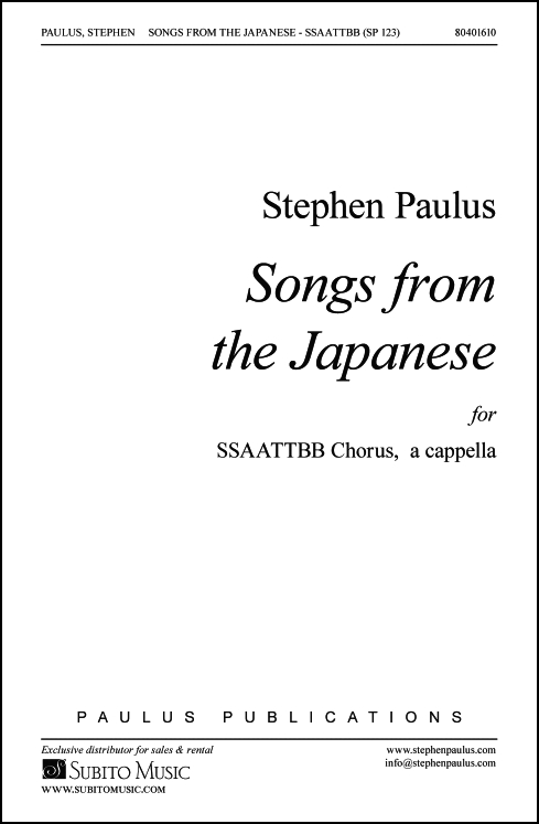 Songs from the Japanese for SATB Chorus, a cappella