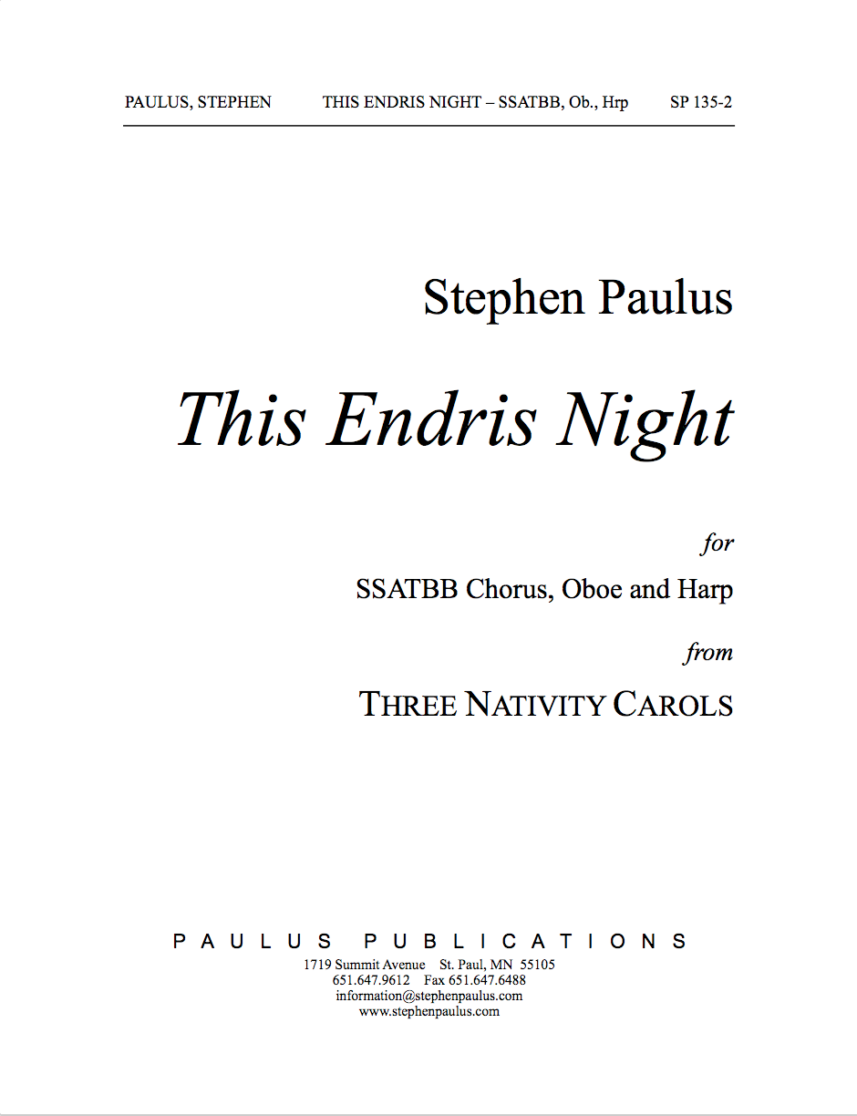 This Endris Night (THREE NATIVITY CAROLS) for SSATBB Chorus, Oboe & Harp