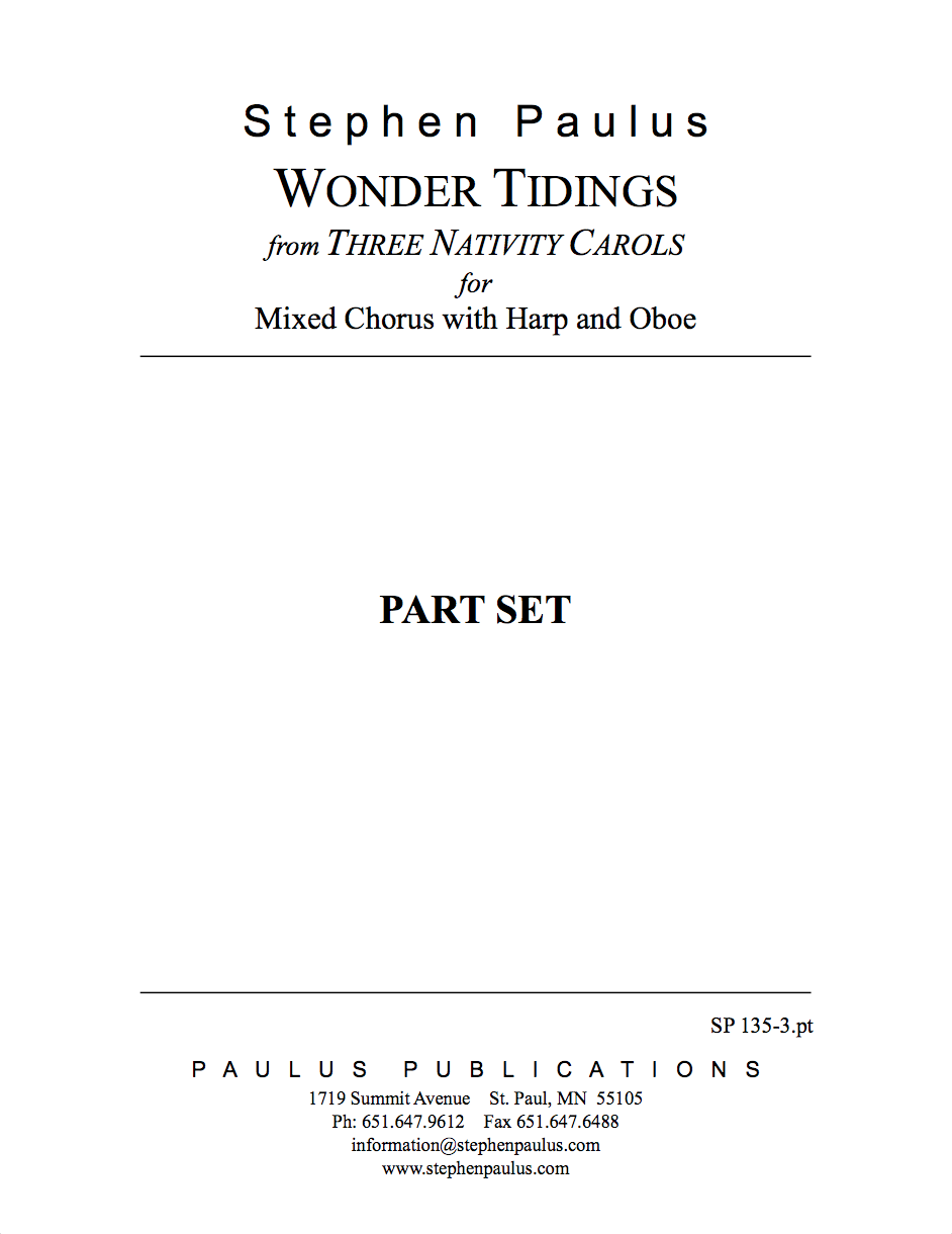 Wonder Tidings - Part Set for SSATBB Chorus, Harp & Oboe