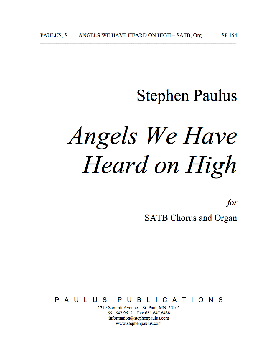 Angels We Have Heard On High for SATB Chorus & Organ