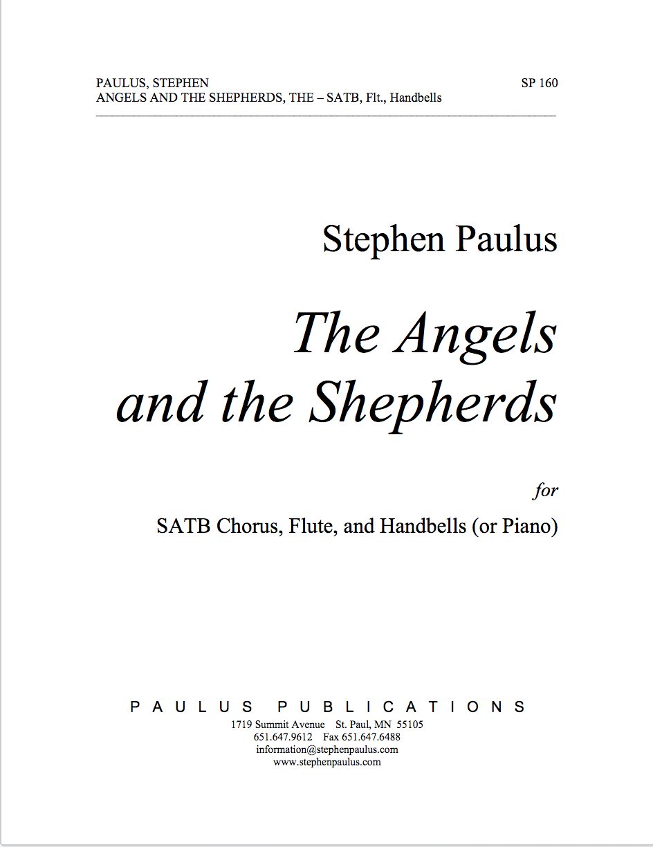 Angels and the Shepherds, The for SATB Chorus, Flute & Handbells (or Piano)
