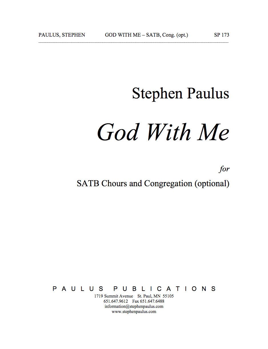 God With Me for SATB Chorus, Congregation, a cappella