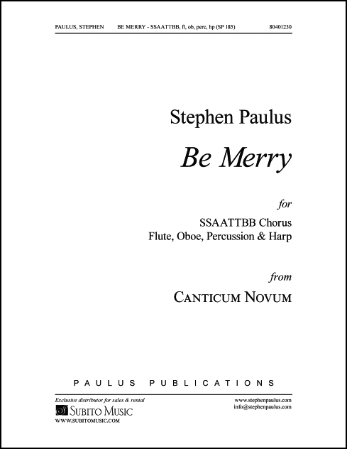 Be Merry (from Canticum Novum) for SSAATTBB Chorus, Flute, Oboe, Percussion & Harp