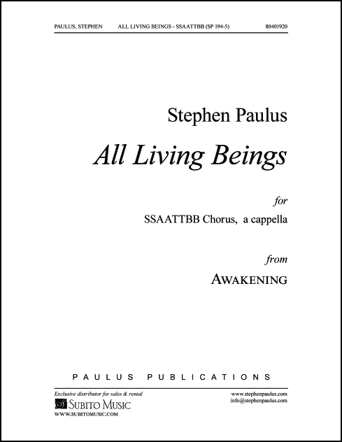 All Living Beings (from AWAKENING) for SSAATTBB Chorus, a cappella