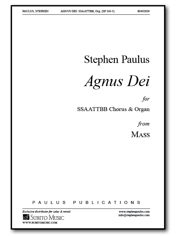 Agnus Dei (from MASS) for SSAATTBB Chorus & Ogan