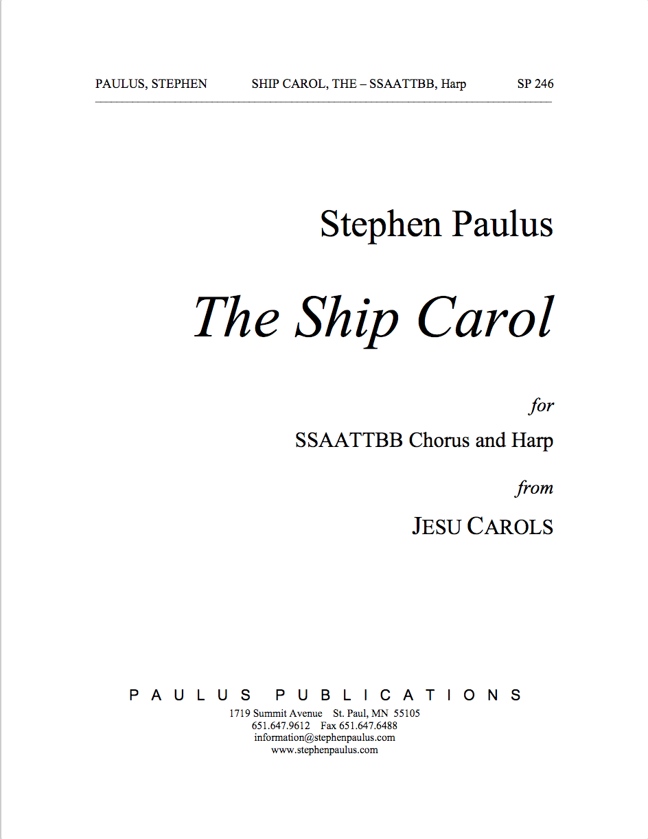 The Ship Carol (JESU CAROLS) for SSAATTBB Chorus & Harp