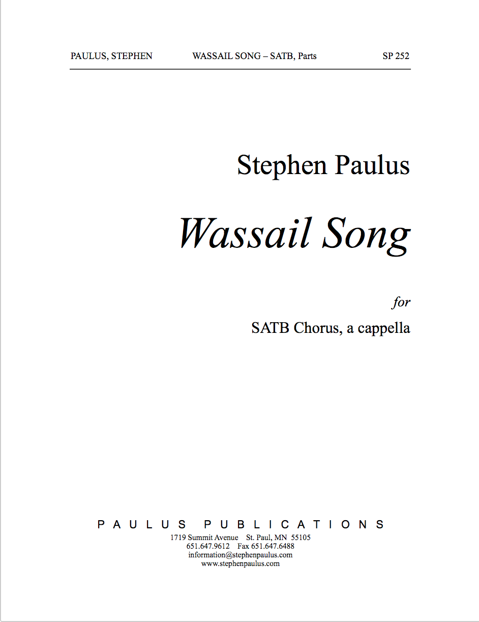 Wassail Song for SATB Chorus, a cappella